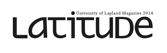 Read Latitude - University of Lapland Magazine 2014